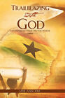 Trailblazing with God by Jane Ann Derr (Paperback / softback, 2008)