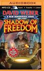 Shadow of Freedom by David Weber (CD-Audio, 2014)