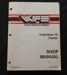 GENUINE-WHITE-FARM-EQUIPMENT-FIELD-BOSS-16-TRACTOR-SERVICE-REPAIR-MANUAL-GOOD-1