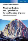 Nonlinear Systems and Optimization for the Chemical Engineer von Flavio Manenti und Guido Buzzi-Ferraris (2013, Gebundene Ausgabe)