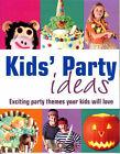 Kid's Party Idea's by Parragon Plus (Paperback, 2005)