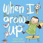When I Grow Up by Andrew Daddo (Hardback, 2015)