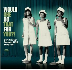VARIOUS - Would She Do That For You?! Girl Group Sounds USA 1964-68 - Vinyl (LP)