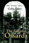 The Fall of Ossard by Colin Taber (Paperback / softback, 2009)
