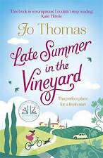 Late Summer in the Vineyard by Jo Thomas, Book, New (Paperback)