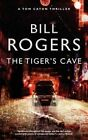 The Tigers's Cave by William A. Rogers (Paperback, 2010)