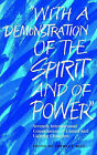 With A Demonstration of the Spirit and of Power : Seventh International Consultation of United and Uniting Churches by World Council of Churches (WCC Publications) (Paperback, 2003)