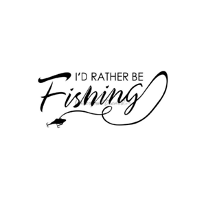 1252 Fishing Sticker I'd Rather Be Fishing Decal