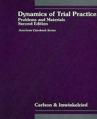 Dynamics of Trial Practice : Problems and Materials