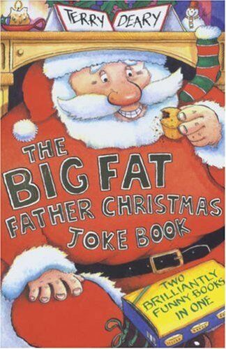 Big Fat Father Christmas Joke Book By Terry Deary, Chris Fisher