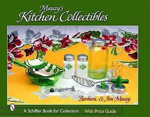 Mauzy-039-s-Kitchen-Collectibles-by-Mauzy-Barbara-Mauzy-Jim-Paperback-book-2004