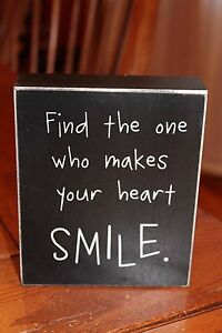 Wooden Box Sign Find The One Who Makes Your Heart Smile By Collins