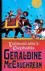 Tamburlaine's Elephants by Geraldine McCaughrean (Hardback, 2007)