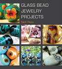 Glass Bead Jewelry Projects by Nelli Rees (Paperback, 2010)