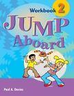 Jump Aboard 2: Workbook by Paul Davies (Paperback, 2004)