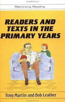 Readers and Texts in the Primary Years by Martin, Tony