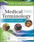 Medical Terminology: A Short Course by Davi-Ellen Chabner (Paperback, 2014)