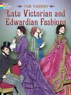 Late Victorian and Edwardian Fashions von Tom Tierney (2005, Taschenbuch)