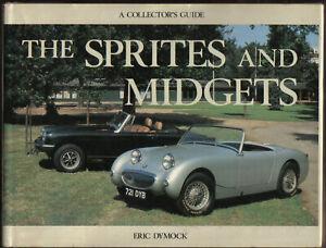 Sprites & Midgets A Collectors Guide Dymock Austin Healey & MG + Racing & Specs
