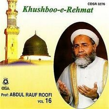 ABDUL RAUF ROOFI - KHUSHBOO-E-REHMAT - VOL 16 CD - FREE UK POST