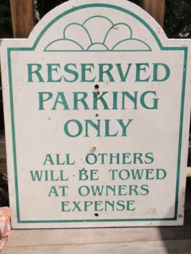 OUTDOOR PARKING SIGN WOOD RESERVED PARKING ONLY 18.25 X 14 INCHES