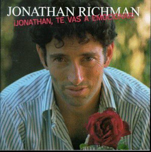 Jonathan Richman - Jonathan Te Vas a Emocionar [New CD]