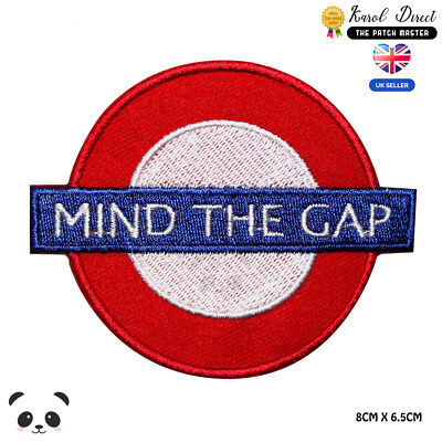 MIND THE GAP RAILWAY UNDERGROUND TUBE Embroidered Iron on Patch Free Postage