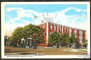 Old Photo Postcard MANISTEE MI Hotel Chippewa 1929 CARS