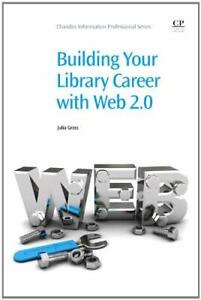 Building-Your-Library-Career-with-Web-2-0-by-Gross-Julia