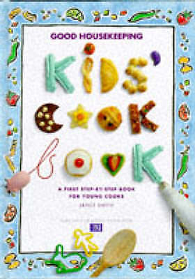 """VERY GOOD"" Kid's Cook Book (Good Housekeeping), Smith, Janet, Book"