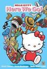 Hello Kitty: Here We Go! by Jacob Chabot, Jorge Monlongo (Paperback, 2014)