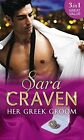 Her Greek Groom: The Tycoon's Mistress / Smokescreen Marriage / His Forbidden Bride by Sara Craven (Paperback, 2016)