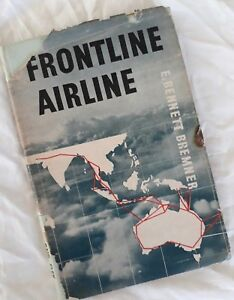 Frontline-Airline-QANTAS-South-West-Pacific-War-1939-44-1st-ed-1944-Bremner