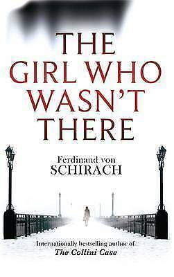 """1 of 1 - """"AS NEW"""" von Schirach, Ferdinand, The Girl Who Wasn't There, Book"""