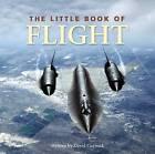 Little Book of Flight by David Curnock (Hardback, 2006)