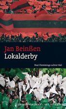 Jan Beinßen - Lokalderby: Paul Flemmings achter Fall