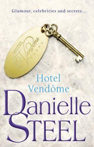 1 of 1 - DANIELLE STEEL __ HOTEL VENDOME __ BRAND NEW B FORMAT _ FREEPOST UK