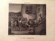 IL BUON SAMARITANO Incisione originale XIX secolo REMBRANDT