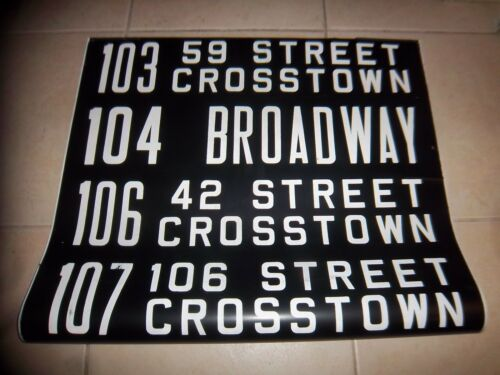 NYC BUS SIGN 106th 59th 42nd STREET BROADWAY TIMES SQUARE CROSSTOWN NY ROLL SIGN