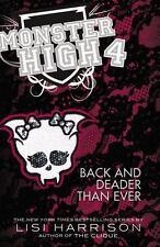 Monster High: Back and Deader Than Ever (Monster High (Books)) Harrison, Lisi H