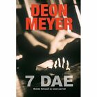 7 Dae by Deon Meyer (Paperback, 2011)