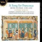 A Song for Francesca von Christopher Page,Gothic Voices (2011)