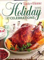 Taste Of Home Holiday & Celebrations Cookbook 2015 Hardcover