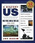A History of US: War, Peace, and All That Jazz by Joy Hakim (Paperback, 2007)