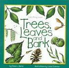 Trees, Leaves & Bark by Diane Burns (Paperback, 1995)
