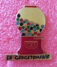 Pins LA GADGETOMANIE Distributeur De Bonbon Chewing-gum
