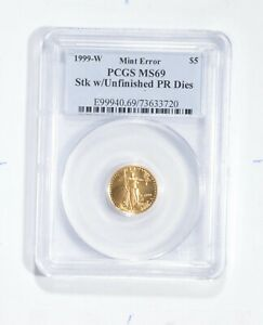 MS69 1999-W $5 American Gold Eagle - 1/10 Oz Fine Gold - Mint Error - PCGS *1805