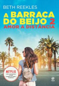 LIVRO A BARRACA DO BEIJO 2 = AMOR À DISTÂNCIA (Kissing ...