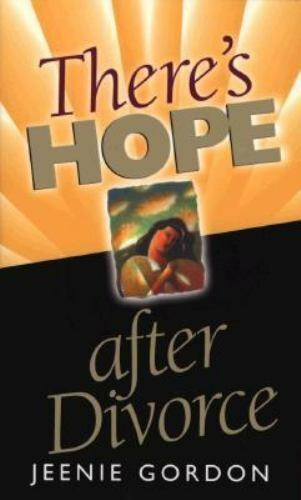 There's Hope After Divorce Gordon, Jeenie Paperback Used - Very Good