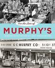 For the Love of Murphy's: The Behind-The-Counter Story of a Great American Retailer by Jason Togyer (Paperback / softback, 2012)